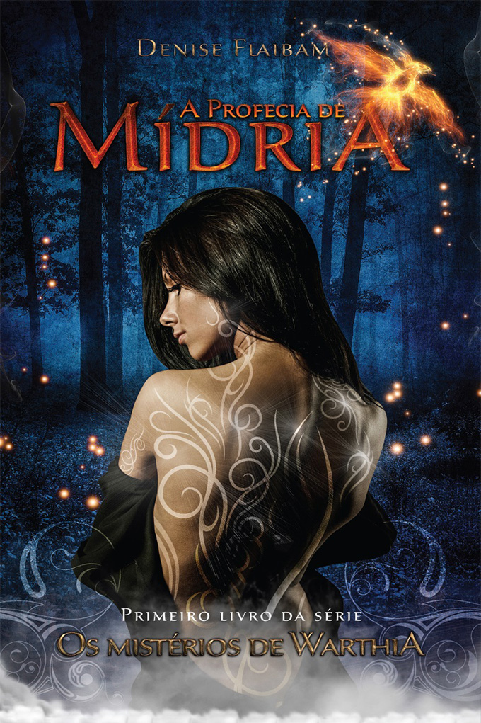 A profecía de Mídria - Livro 1 - Os Mistérios de Warthia