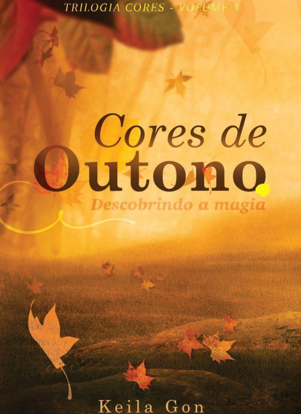 Cores de Outono descobrindo a magia - livro 1 - Trilogia Cores
