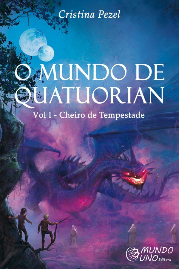 O mundo de quatuorian - vol.1 Cheiro de tempestade